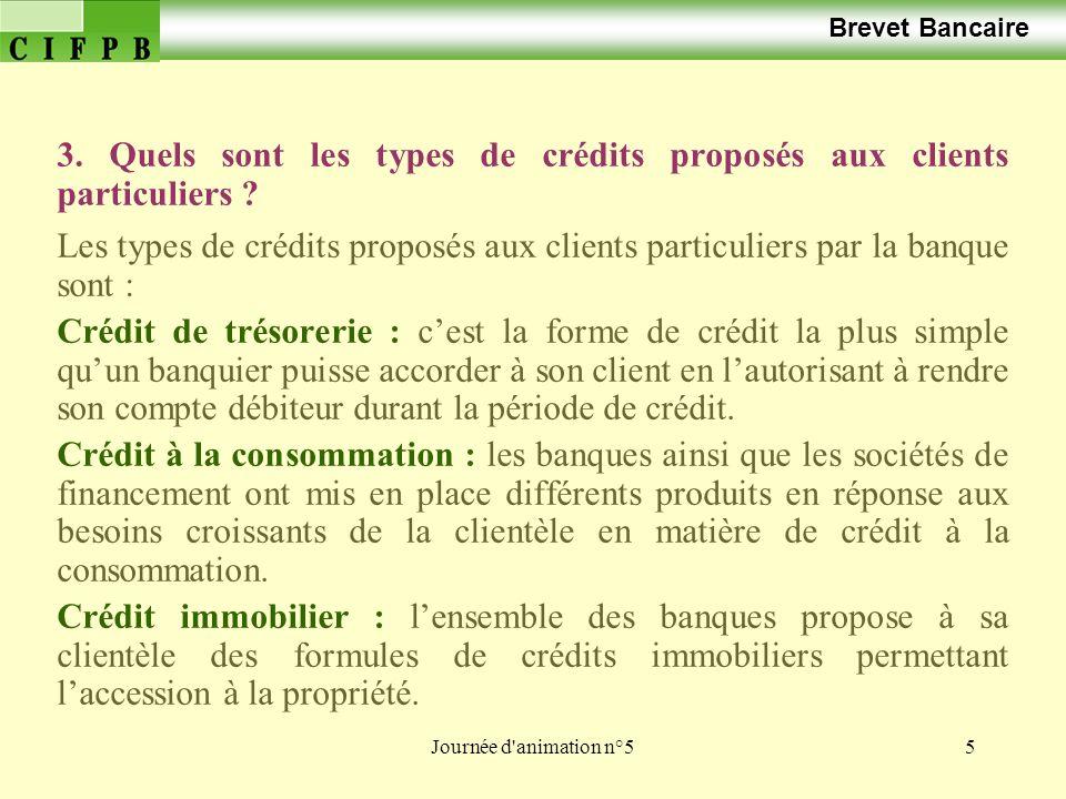 3. Quels sont les types de crédits proposés aux clients particuliers
