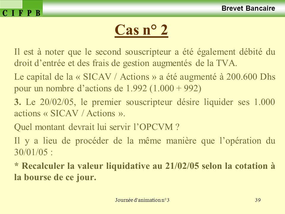 Brevet Bancaire Cas n° 2.