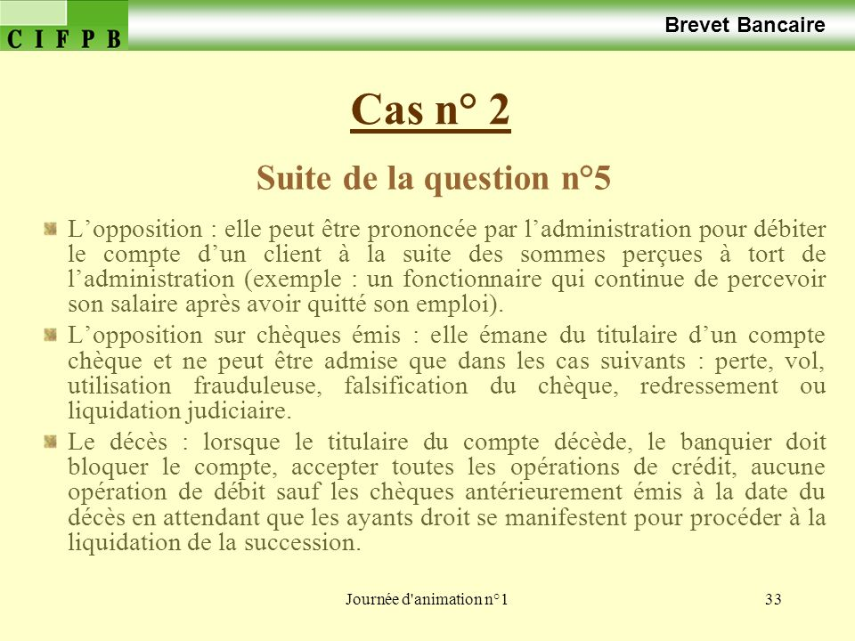 Cas n° 2 Suite de la question n°5 Brevet Bancaire