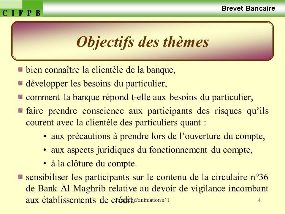 Objectifs des thèmes Brevet Bancaire