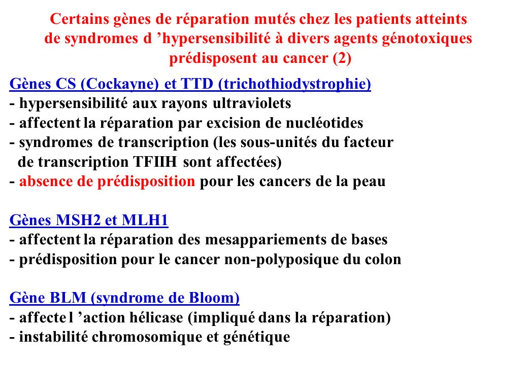 Certains gènes de réparation mutés chez les patients atteints
