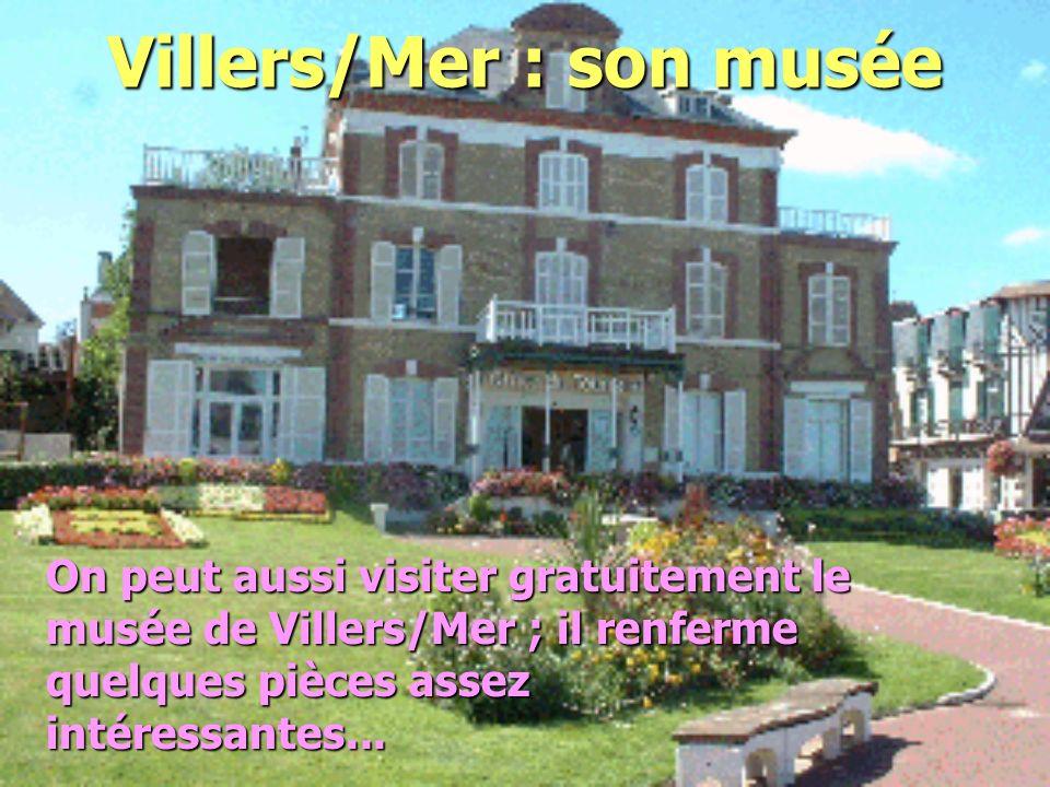 Villers/Mer : son musée