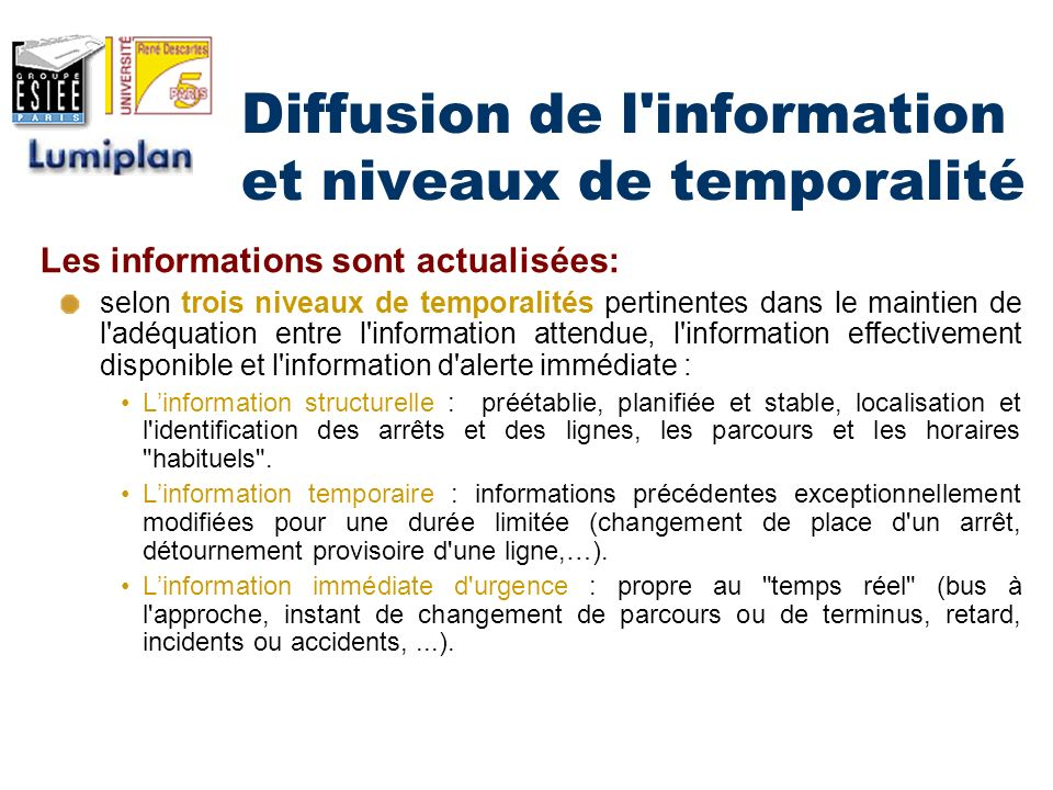 Diffusion de l information et niveaux de temporalité