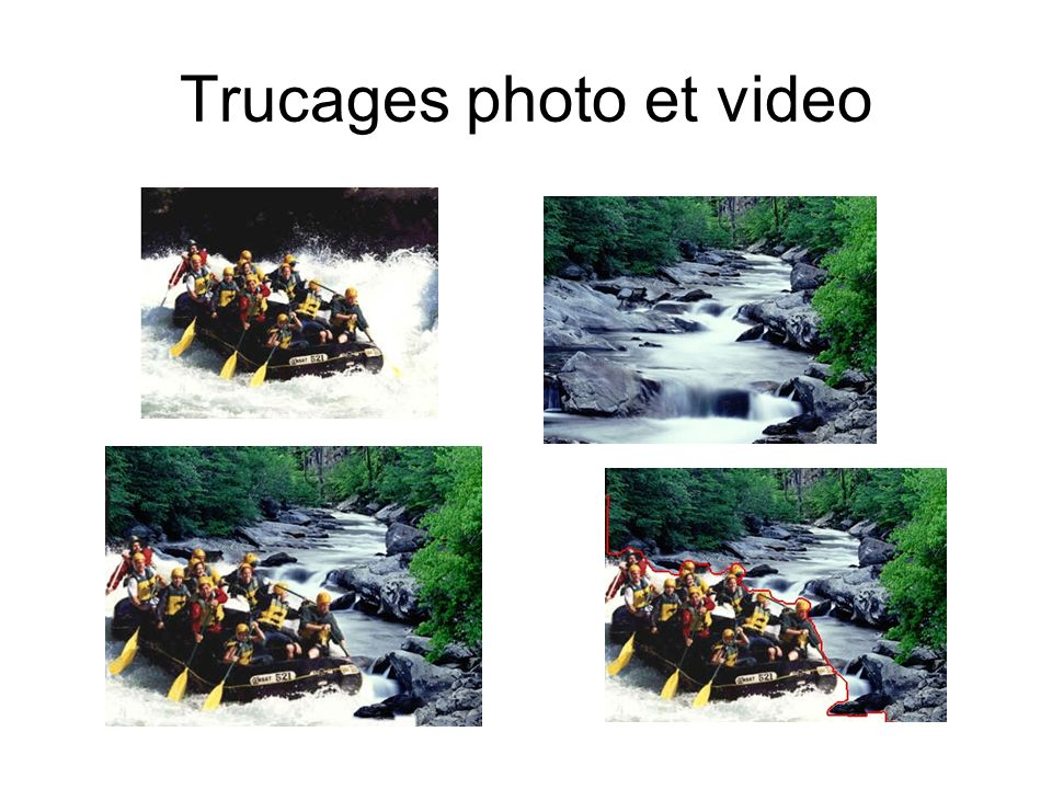 Trucages photo et video
