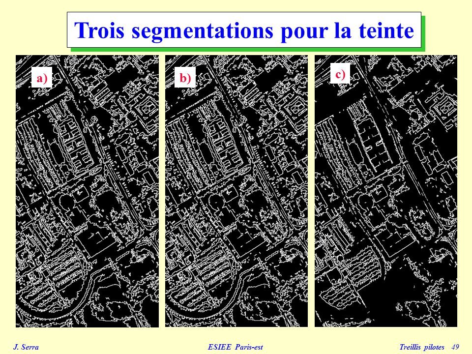 Trois segmentations pour la teinte