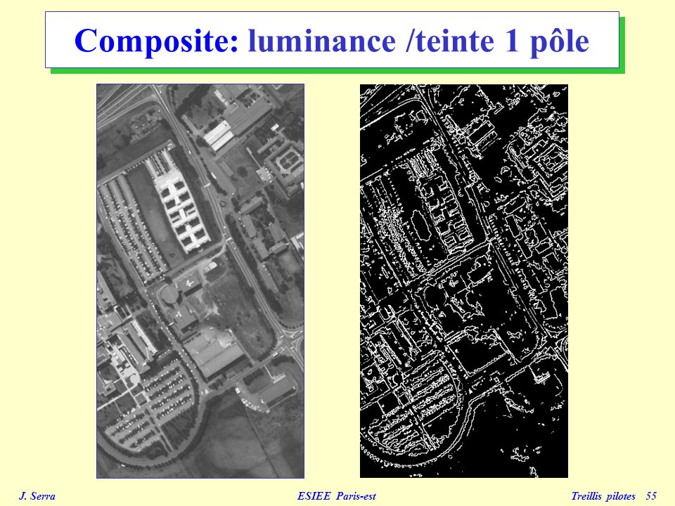 Composite: luminance /teinte 1 pôle
