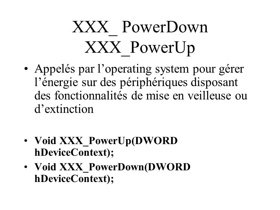 XXX_ PowerDown XXX_PowerUp