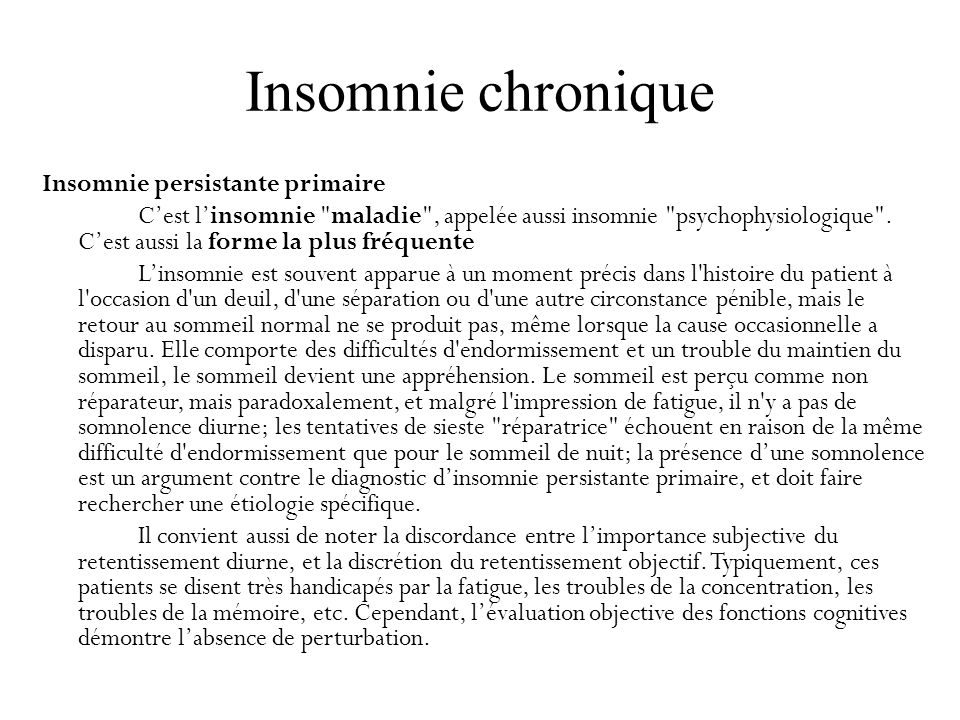 Insomnie chronique Insomnie persistante primaire