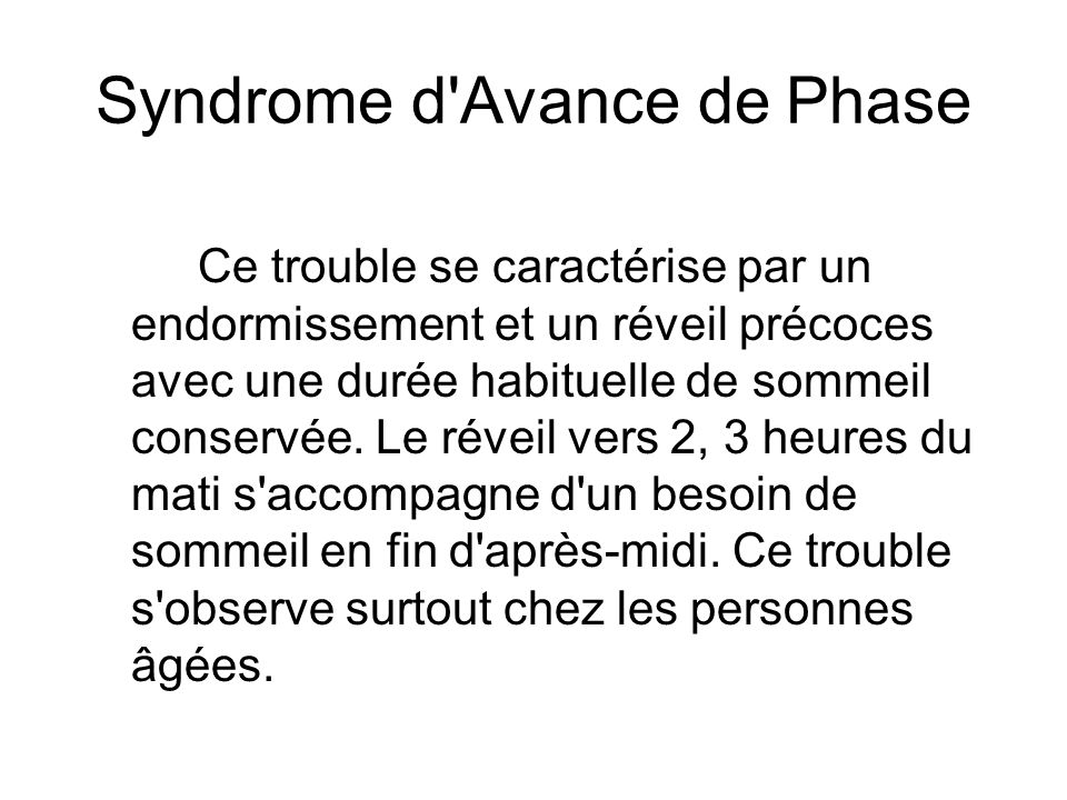 Syndrome d Avance de Phase