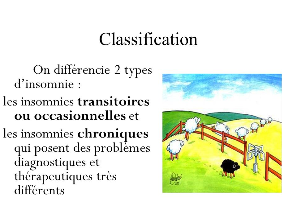 Classification les insomnies transitoires ou occasionnelles et