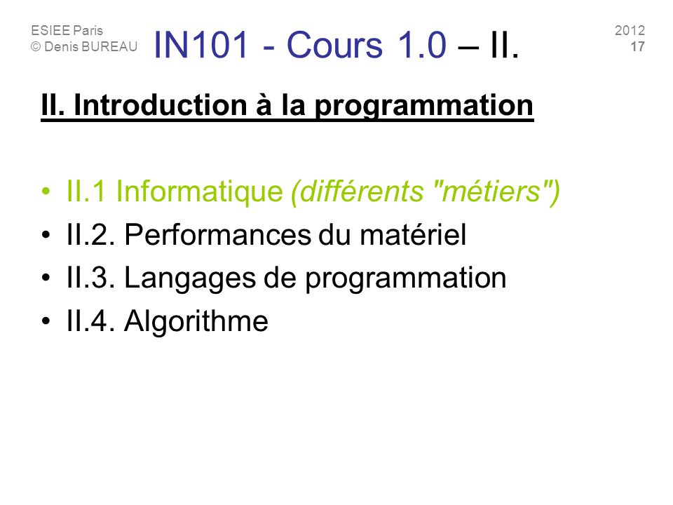 IN101 - Cours 1.0 – II. II. Introduction à la programmation