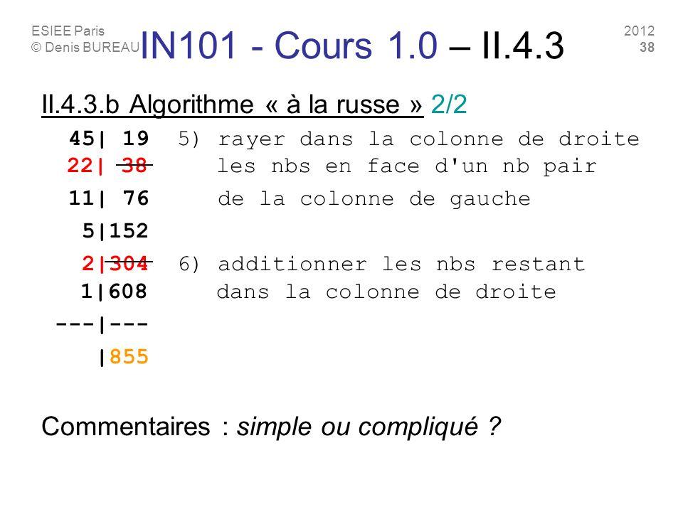IN101 - Cours 1.0 – II.4.3 II.4.3.b Algorithme « à la russe » 2/2