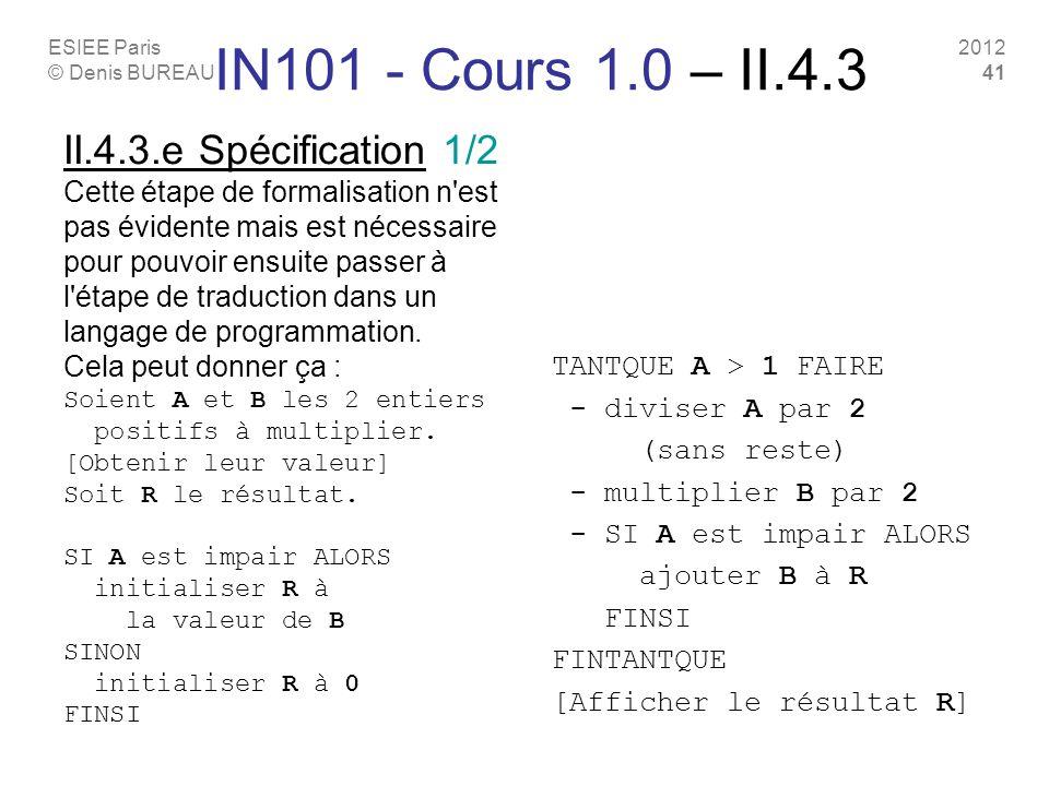 IN101 - Cours 1.0 – II.4.3 II.4.3.e Spécification 1/2