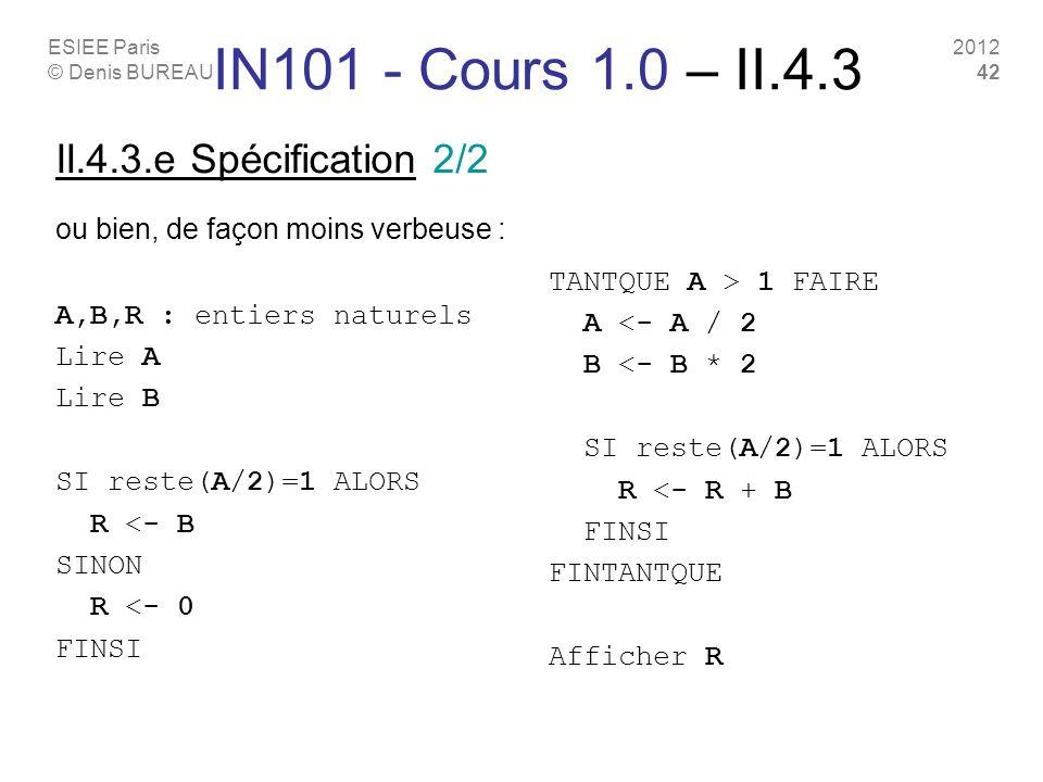 IN101 - Cours 1.0 – II.4.3 II.4.3.e Spécification 2/2