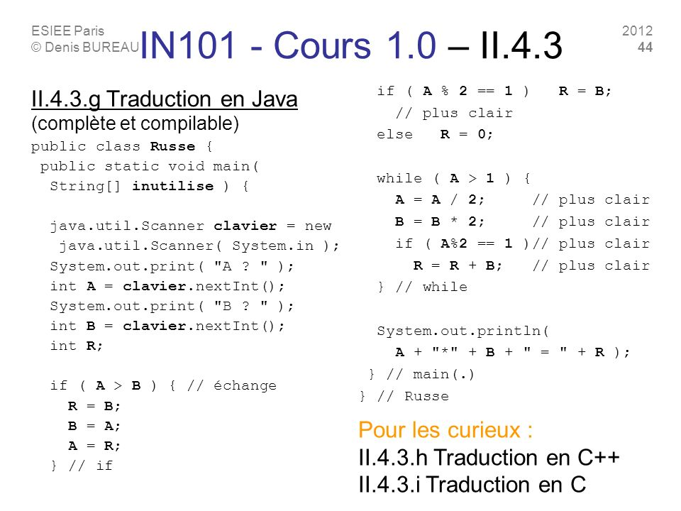 IN101 - Cours 1.0 – II.4.3 II.4.3.g Traduction en Java