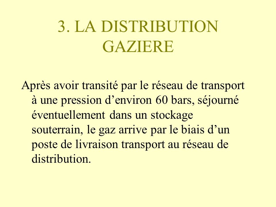 3. LA DISTRIBUTION GAZIERE