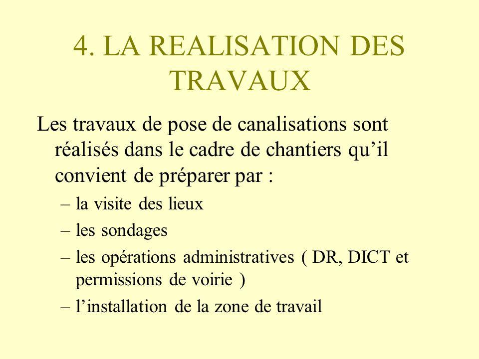 4. LA REALISATION DES TRAVAUX
