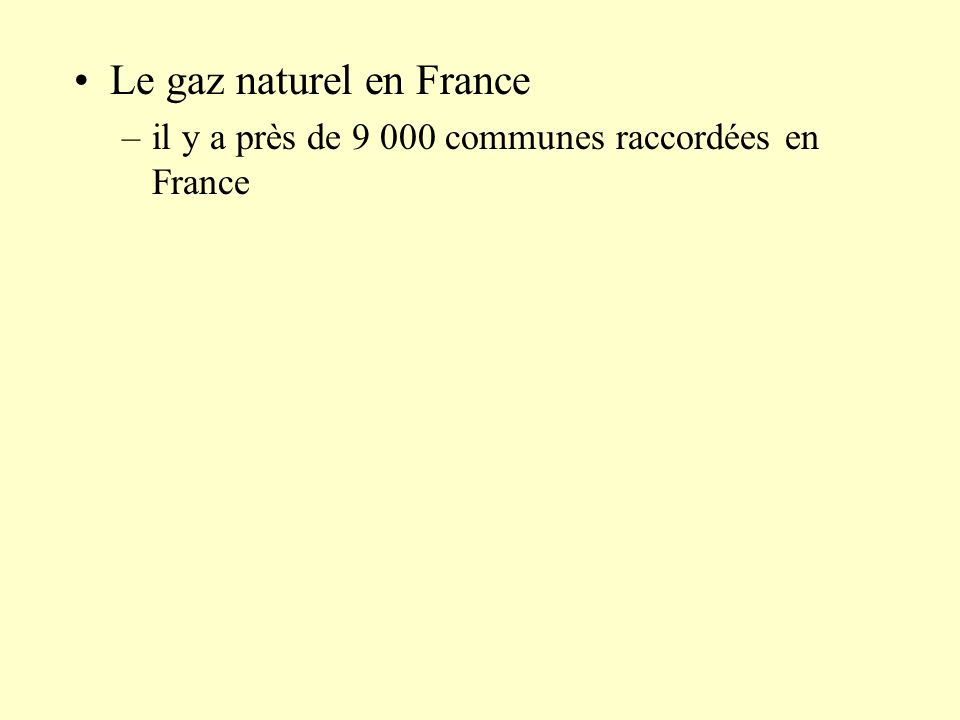 Le gaz naturel en France