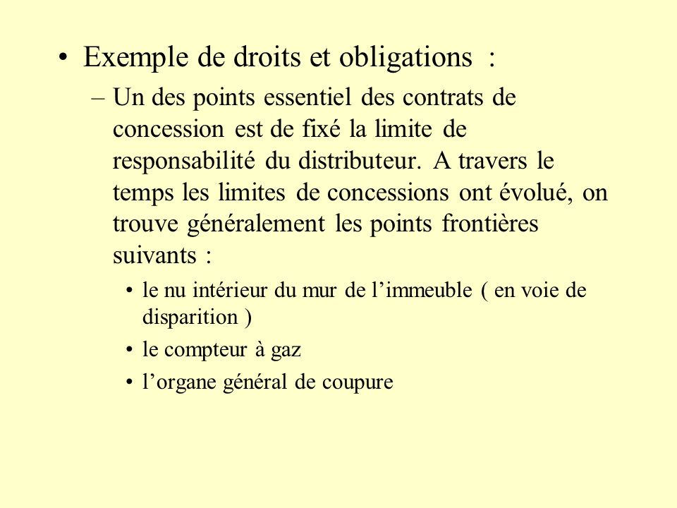 Exemple de droits et obligations :