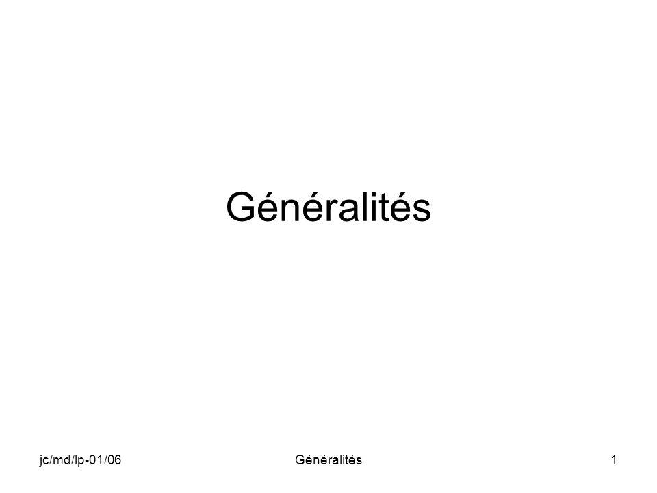 Généralités jc/md/lp-01/06 Généralités A-102 CE4.2