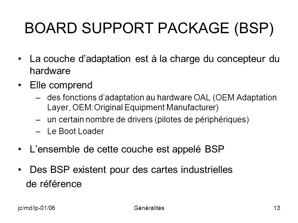 BOARD SUPPORT PACKAGE (BSP)