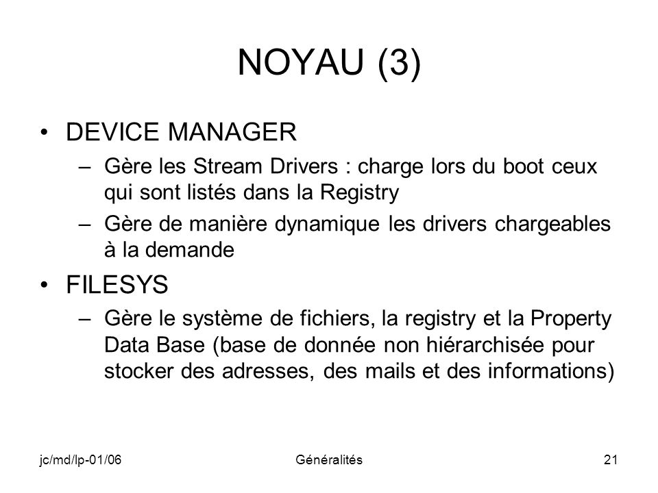 NOYAU (3) DEVICE MANAGER FILESYS