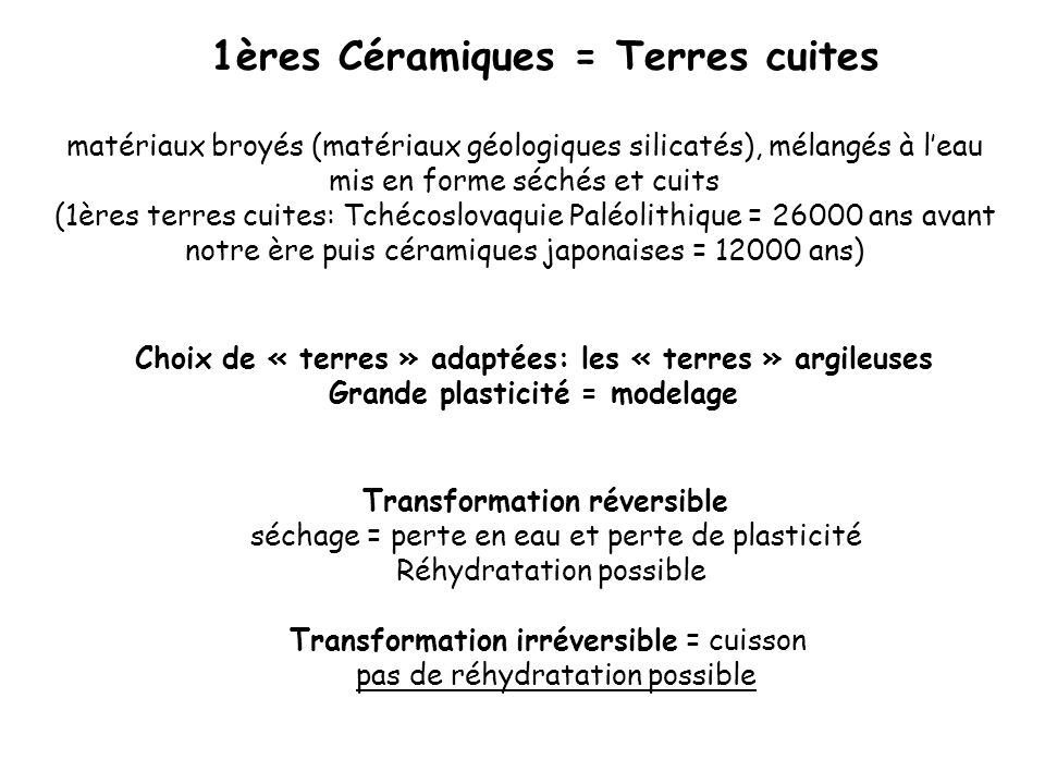 1ères Céramiques = Terres cuites