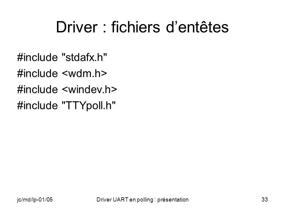 Driver : fichiers d'entêtes