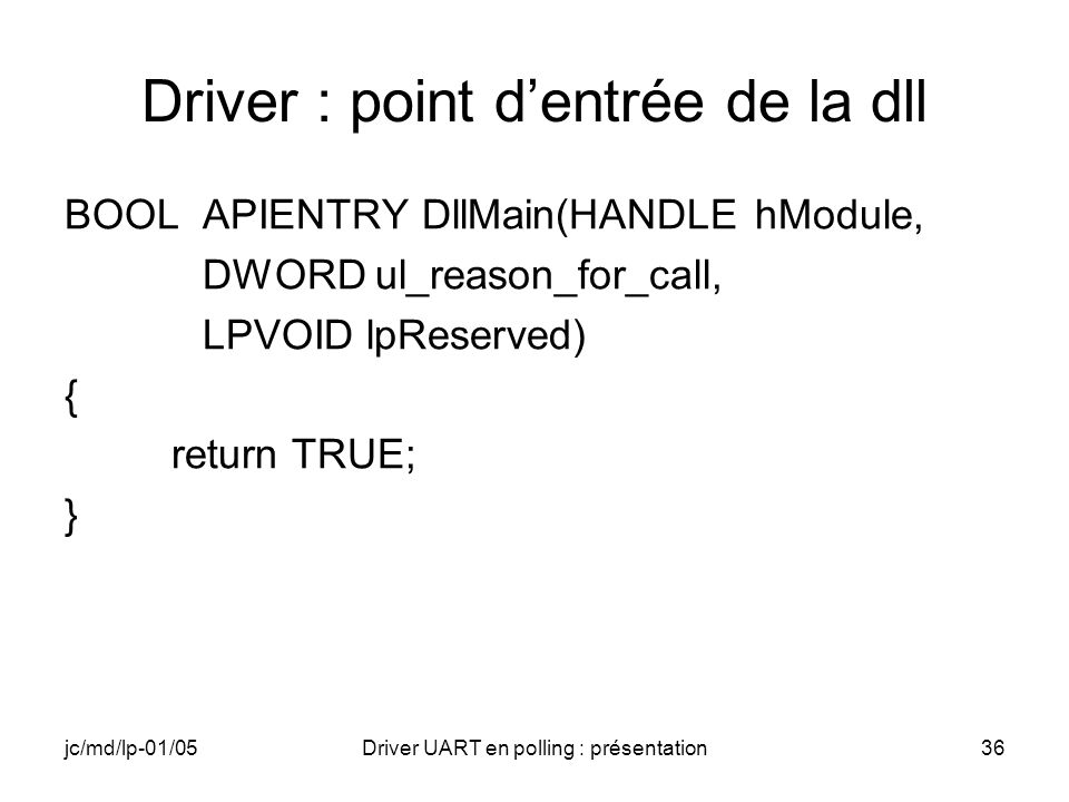 Driver : point d'entrée de la dll