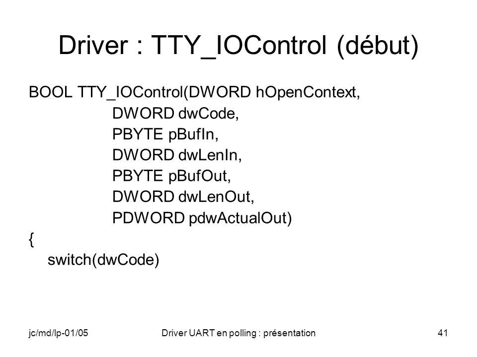 Driver : TTY_IOControl (début)