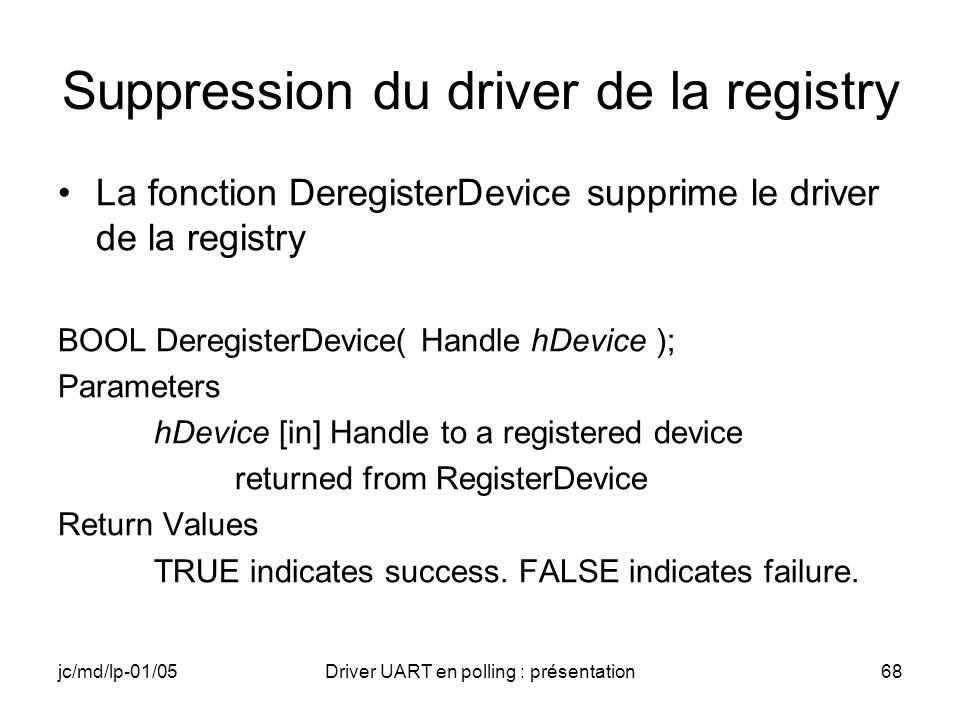 Suppression du driver de la registry