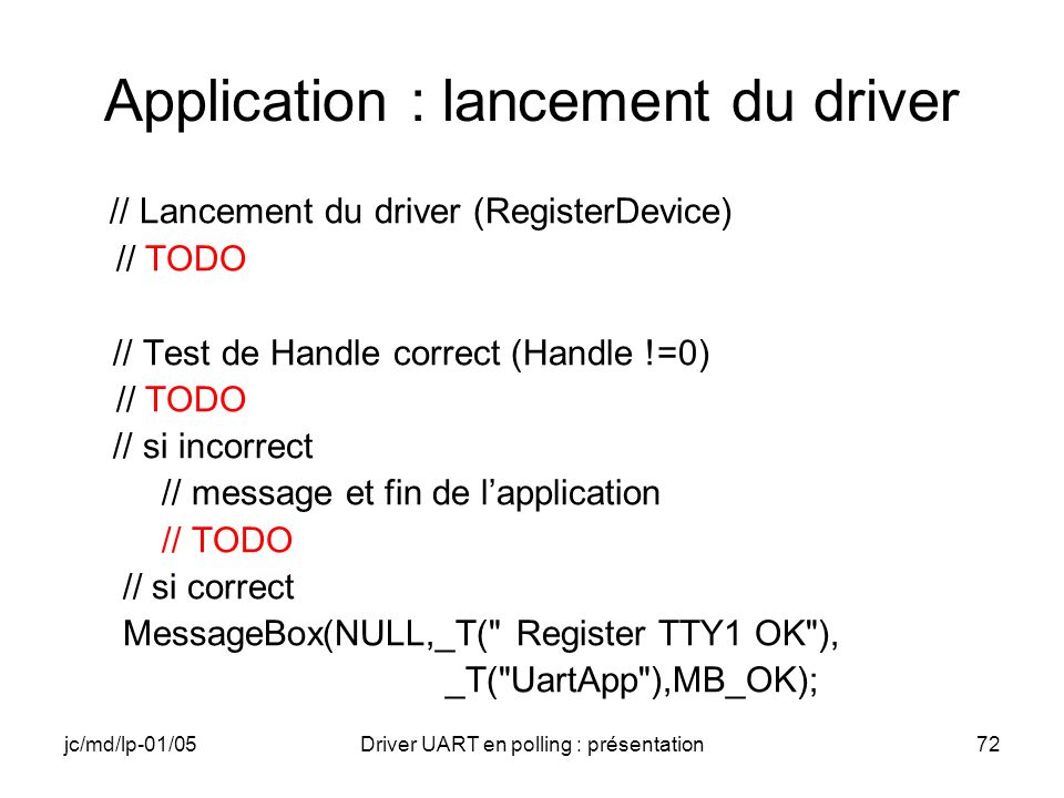 Application : lancement du driver