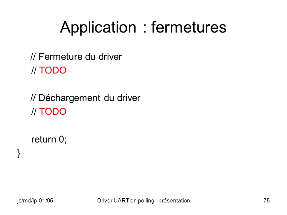 Application : fermetures
