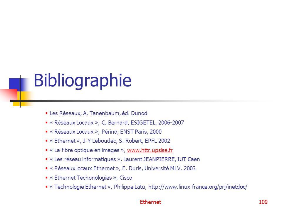 Bibliographie Les Réseaux, A. Tanenbaum, éd. Dunod