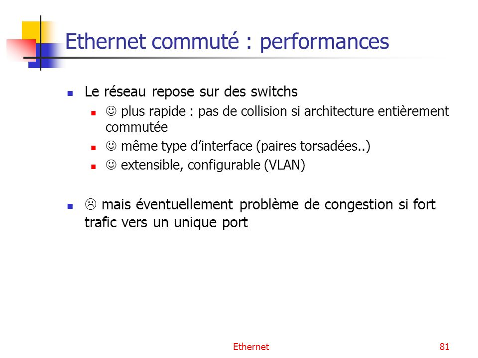 Ethernet commuté : performances
