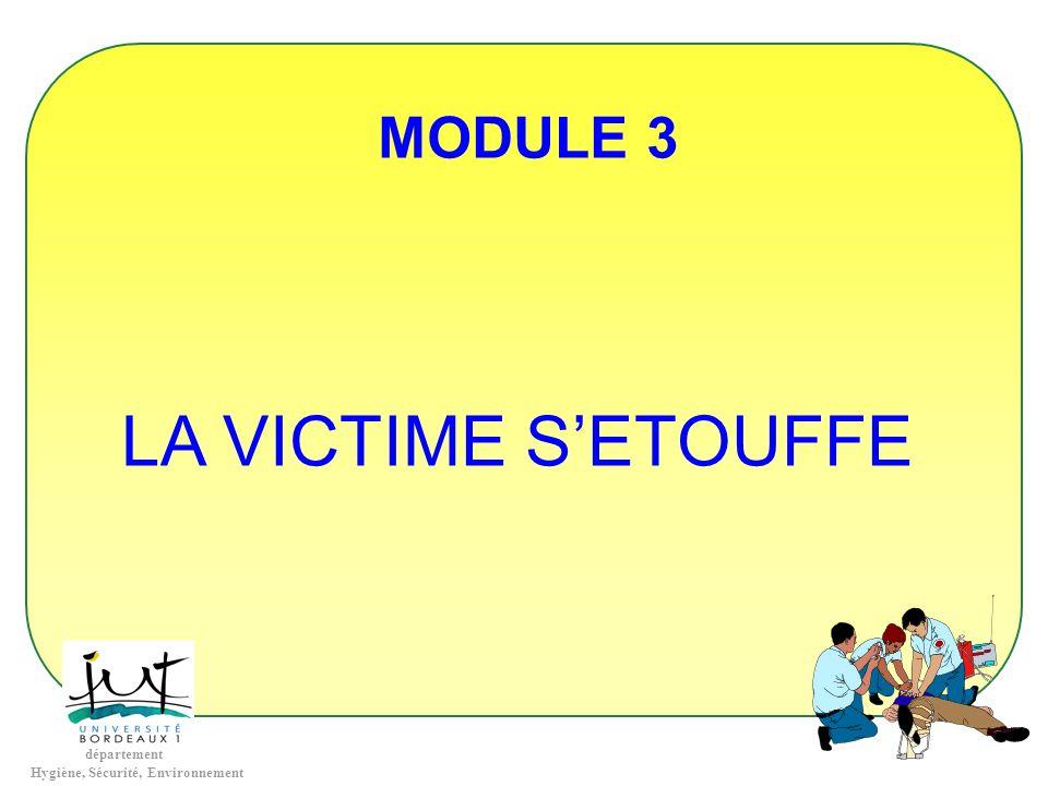 MODULE 3 LA VICTIME S'ETOUFFE