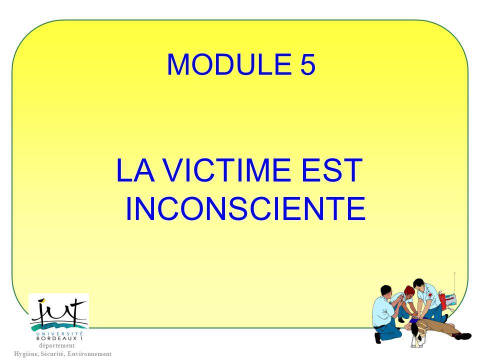 MODULE 5 LA VICTIME EST INCONSCIENTE