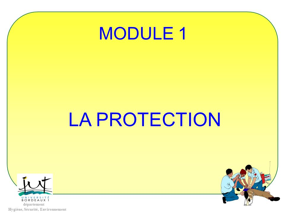 MODULE 1 LA PROTECTION