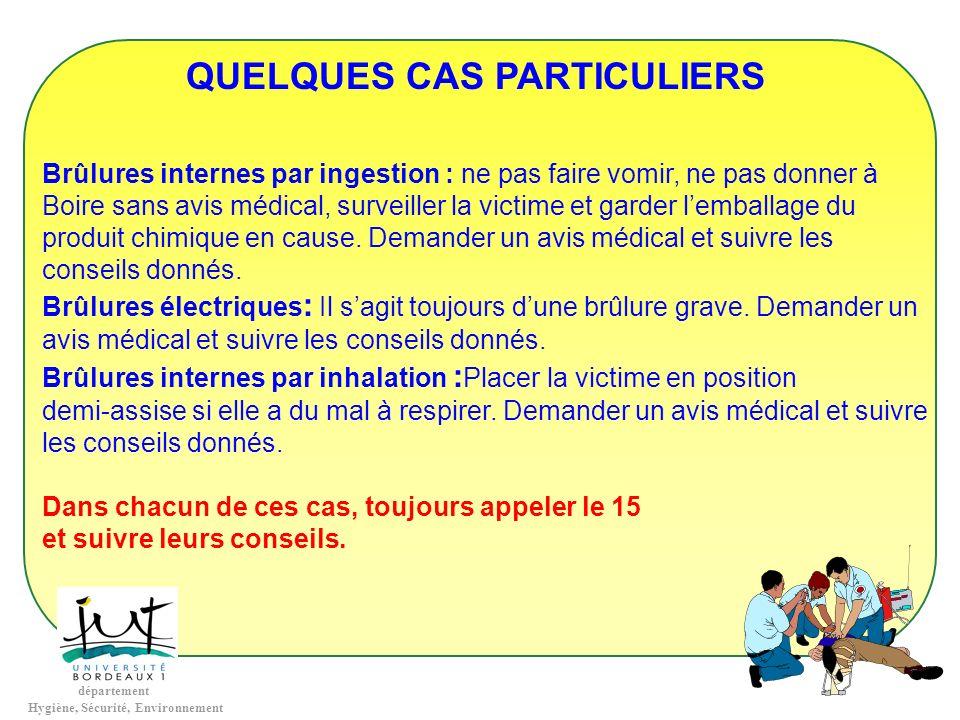 QUELQUES CAS PARTICULIERS