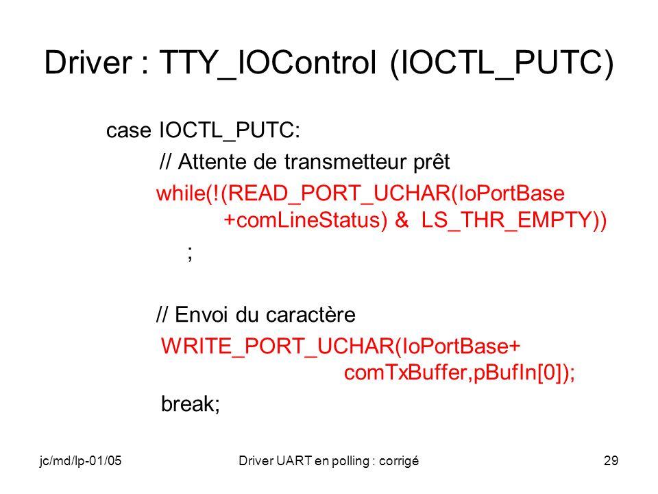Driver : TTY_IOControl (IOCTL_PUTC)