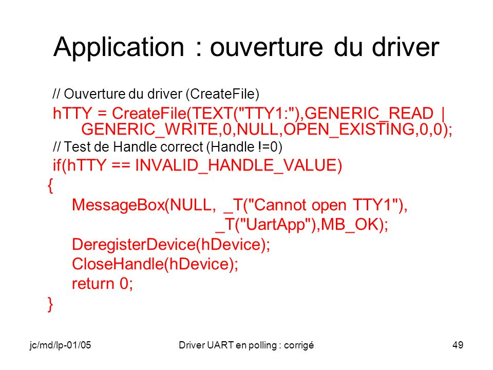 Application : ouverture du driver