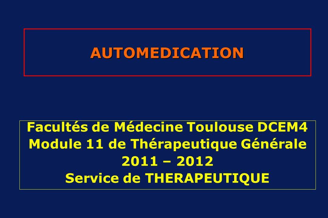 AUTOMEDICATION Facultés de Médecine Toulouse DCEM4