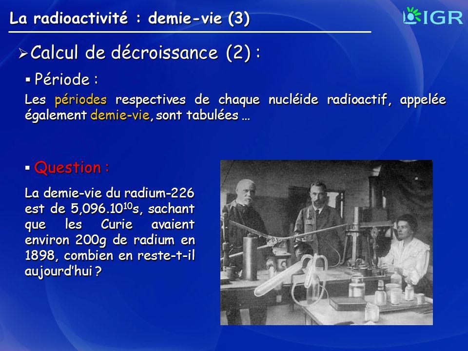 Calcul de décroissance (2) :