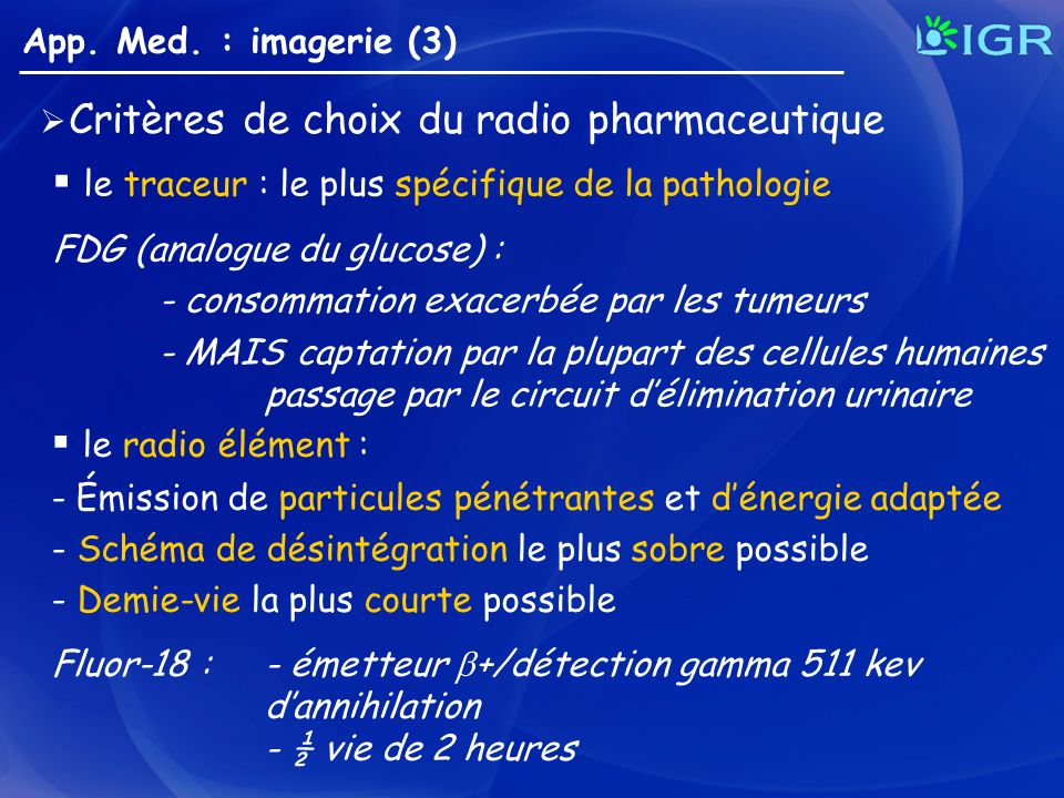 Critères de choix du radio pharmaceutique