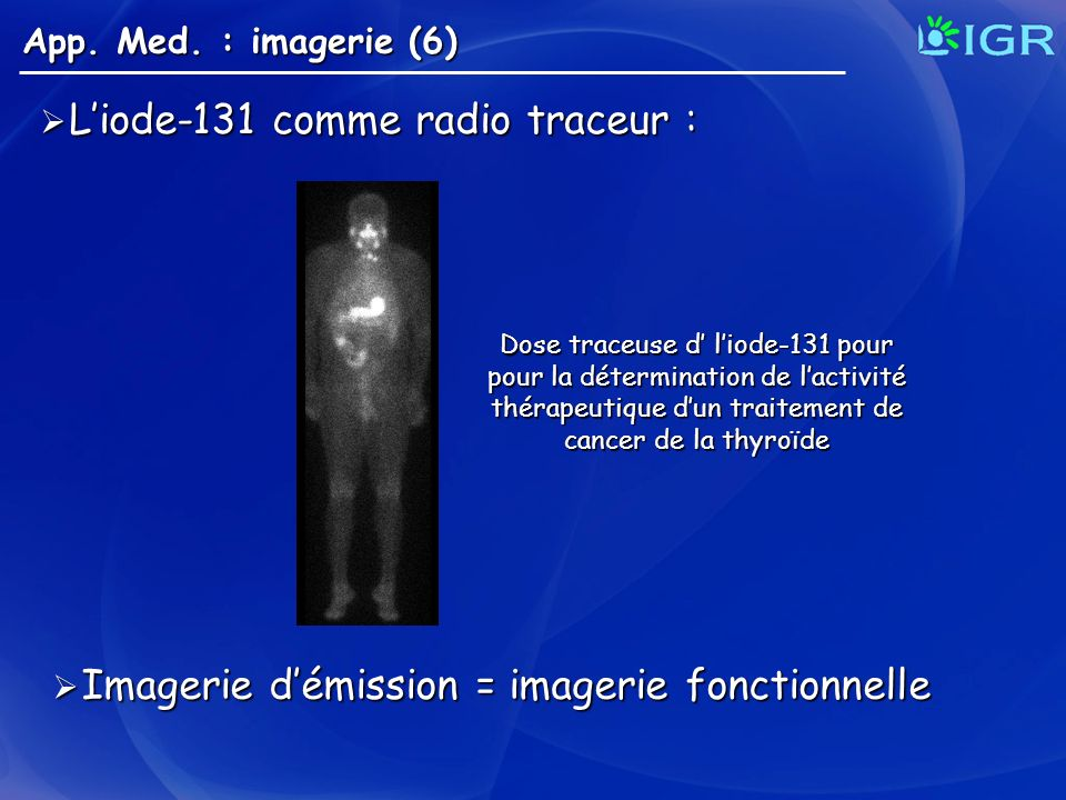 L'iode-131 comme radio traceur :