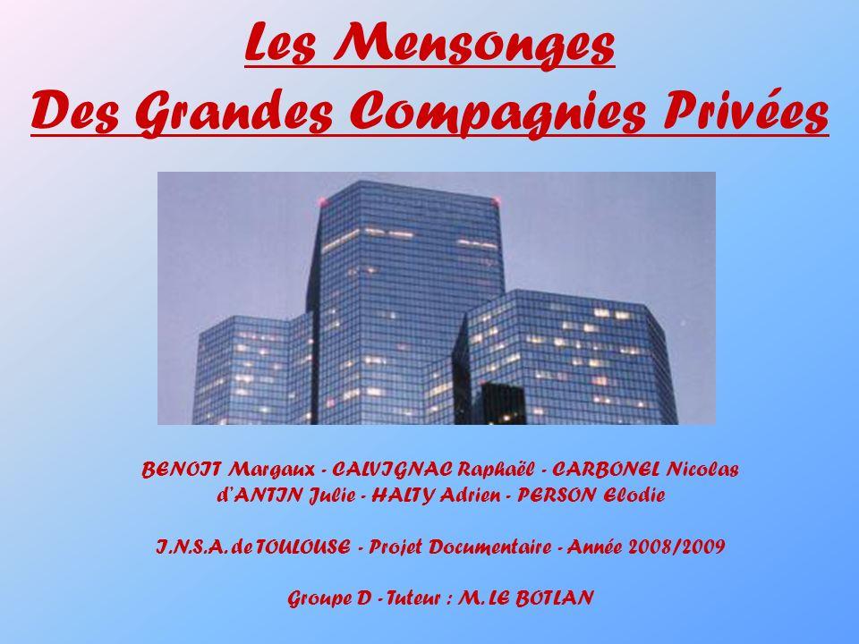 Des Grandes Compagnies Privées