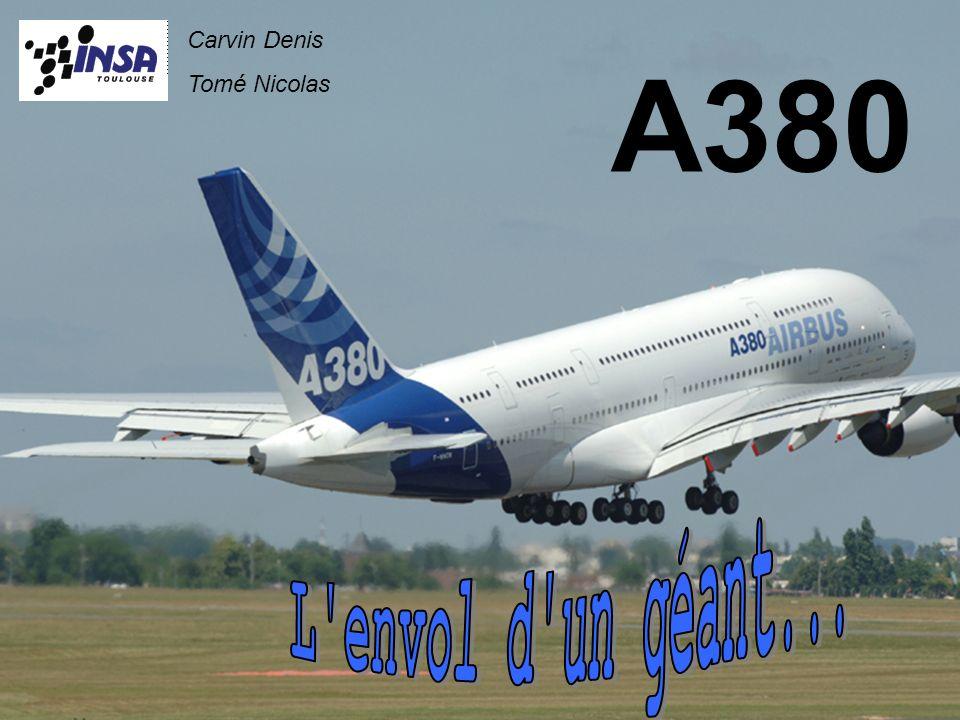 Carvin Denis Tomé Nicolas A380 L envol d un géant...