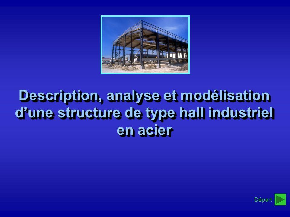 Description, analyse et modélisation d'une structure de type hall industriel en acier
