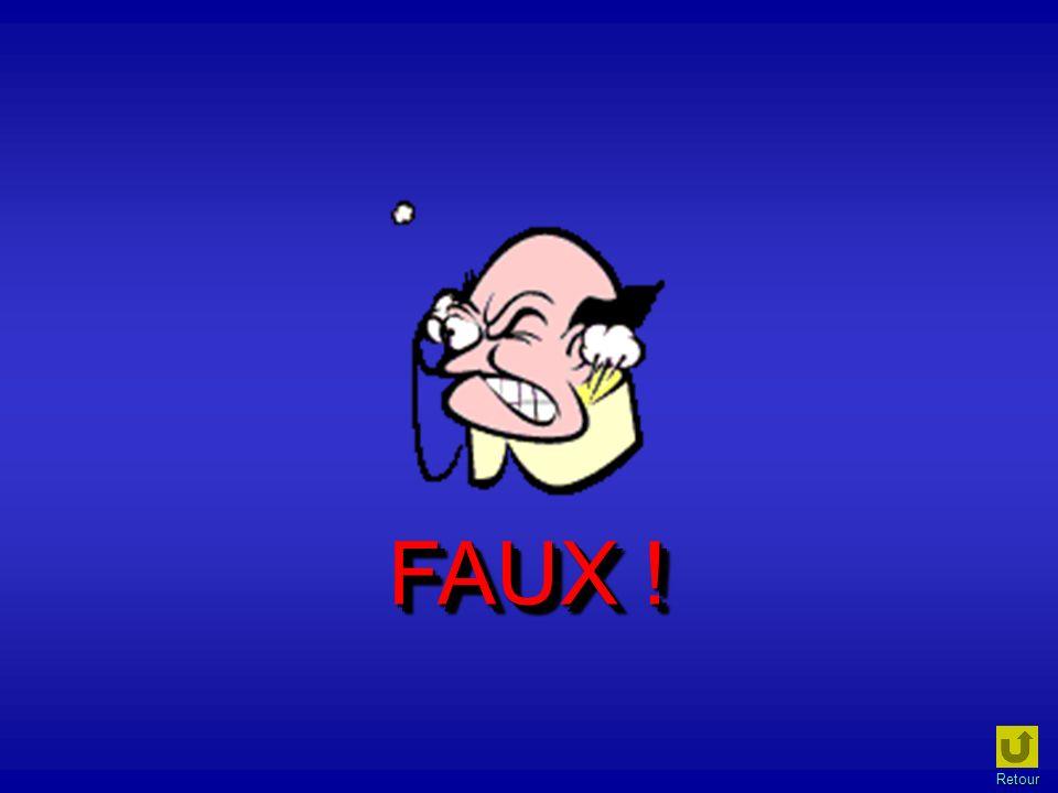 FAUX ! Retour