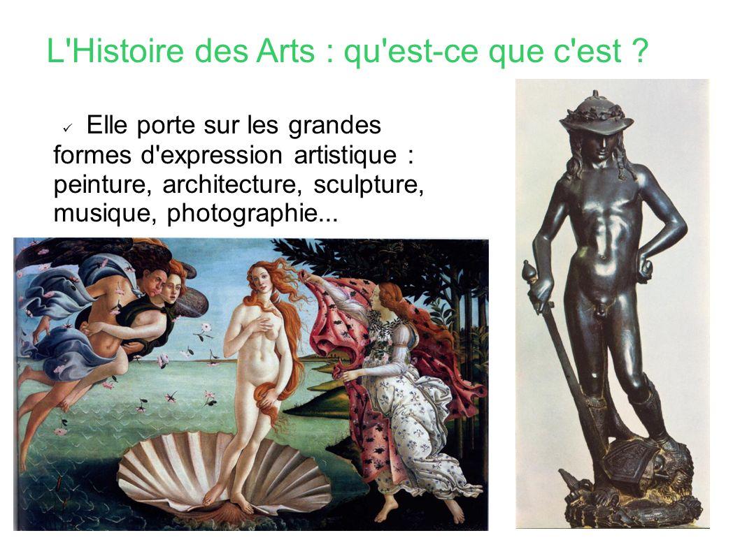 L Histoire des Arts : qu est-ce que c est